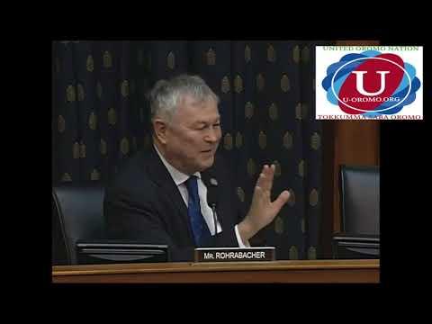 Mr. ROHRABACHER, Senior U.S Congressman Addresses Corrupt Tigray Government