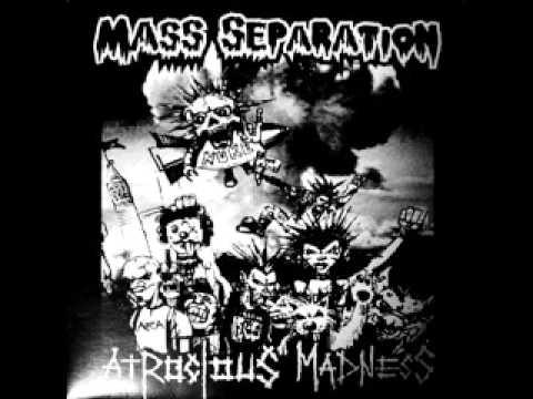 Mass Separation  - Atrocious Madness (FULL SPLIT)