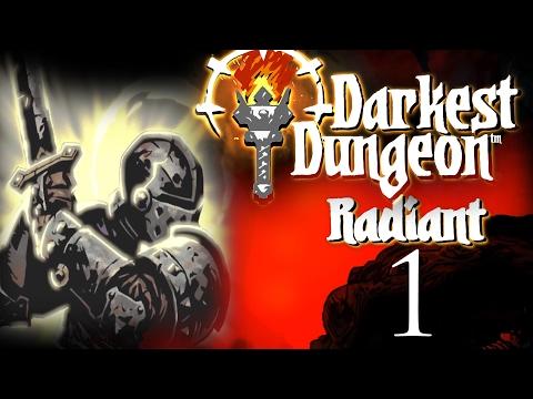 Darkest Dungeon Radiant Mode: 1 - Starting in Radiance