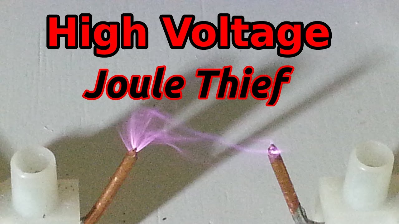 High Voltage Joule Thief With Flyback 10 000 Volts Youtube