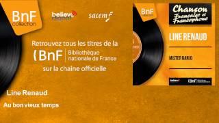 Line Renaud - Au bon vieux temps - feat. Pierre Guillermin