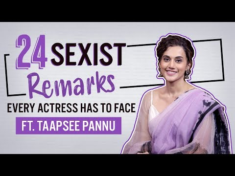Taapsee Pannu reveals 24 sexist comments every Bollywood actress has to hear | Saand Ki Aankh