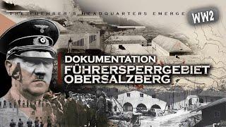 DAS FÜHRERHAUPTQUARTIER ENTSTEHT - STREIFZUG ÜBER DEN OBERSALZBERG - Dokumentation