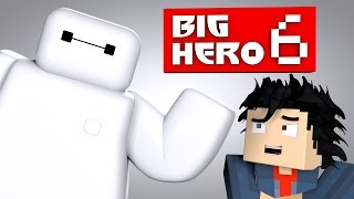 """Big Hero 6""  - Minecraft Parody"