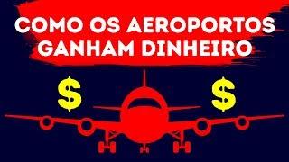 vuclip Como os Aeroportos Ganham Dinheiro