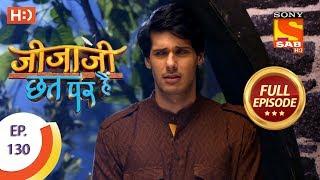 Jijaji Chhat Per Hai - Ep 130 - Full Episode - 9th July, 2018