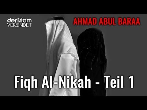 Fiqh al-Nikah -  Die Heirat im Islam Teil 1