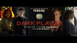Dark Places - Trailer español