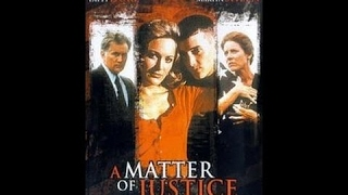 A Matter of Justice(1993)