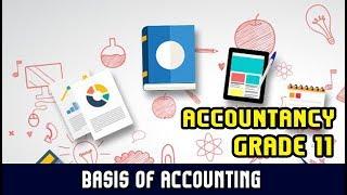 Basis of Accounting / Cash Basis / Accrual Basis