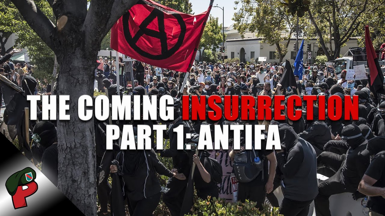 The Coming Insurrection Part 1: Antifa  | Live From The Lair