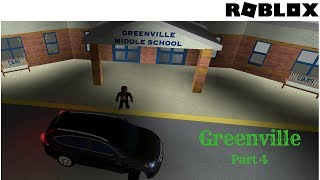 Roblox Greenville Part 4: Going To School