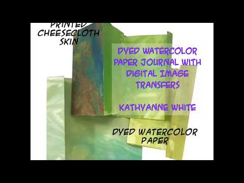 Dyed Watercolor Paper Journal with Digital Image Transfers