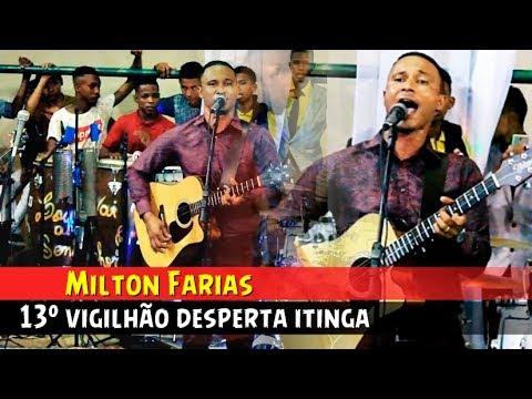 Milton Farias / 13º VIGILHÃO DESPERTA ITINGA