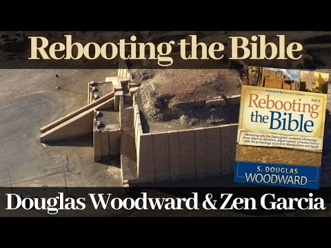 Rebooting the Bible with Douglas Woodward and Zen Garcia