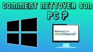 Comment nettoyer son pc ? (pub intempestive, virus,malware...)   TUTO