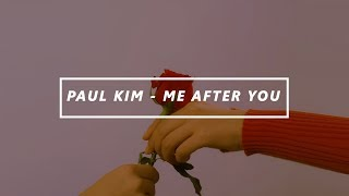 Gambar cover PAUL KIM — Me After You; Sub Español