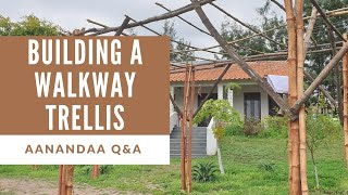 Q&A | How to build a solid walkway trellis?