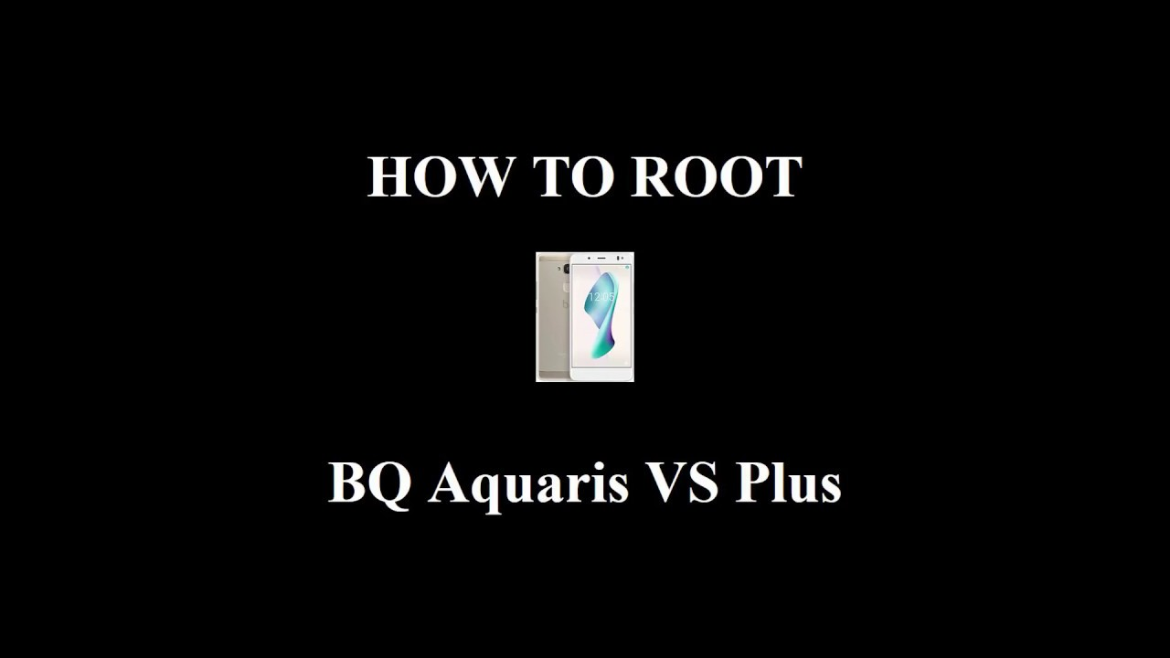 Bq Aquaris VS Plus Tools Videos - Waoweo