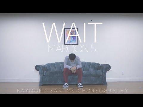 Maroon 5 - Wait | Raymond Santos