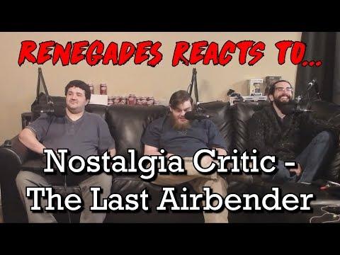 Renegades React to... Nostalgia Critic - The Last Airbender