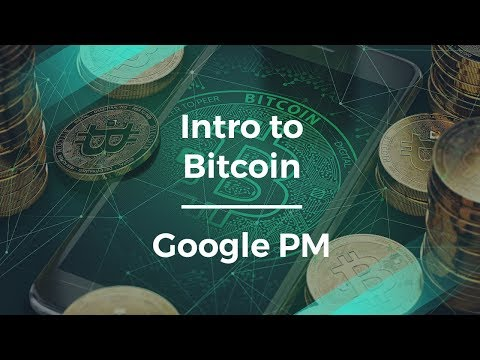 What Is Bitcoin by Google's Group Product Manager