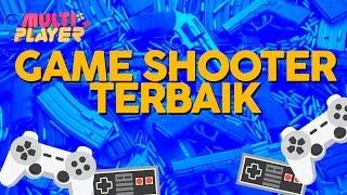 Game Shooter Terbaik - Multiplayer Episode 7