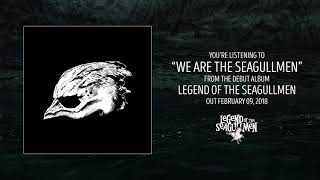 Legend of the Seagullmen - We Are The Seagullmen (Official Audio)