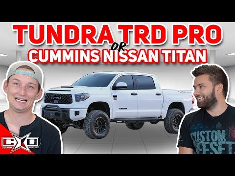 Tundra TRD Pro or Cummins Nissan Titan!? || This or That