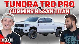 Tundra TRD Pro or Cummins Nissan Titan!? || This or That