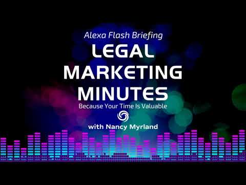 [EP.  8] Legal Marketing Minutes: Lawyers: General Counsel Beg For Billing Changes