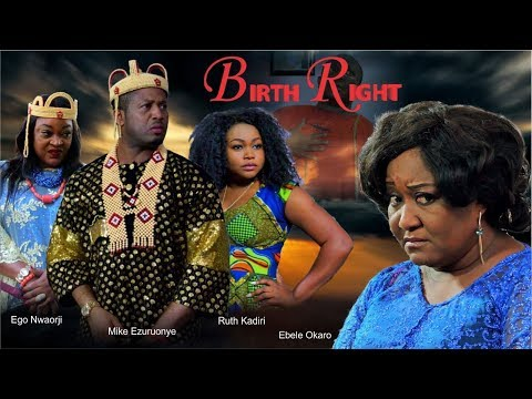 Birthright Part 1 -  New Nollywood Movie