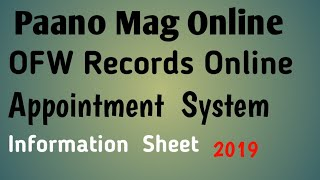 PAANO KUMUHA NG ONLINE APPOINTMENT FOR OFW RECORDS | INFORMATION SHEET | POEA OFW INFORMATION SHEET
