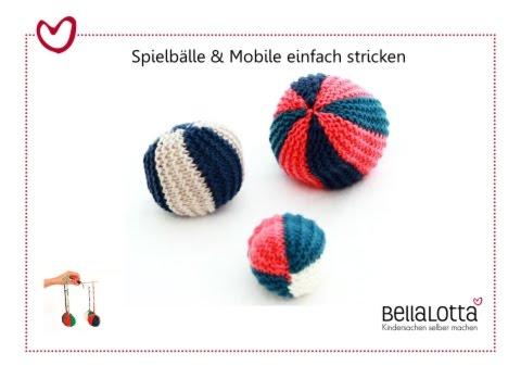 Strickanleitung für Anfänger – Spielbälle/ Mobile einfach stricken
