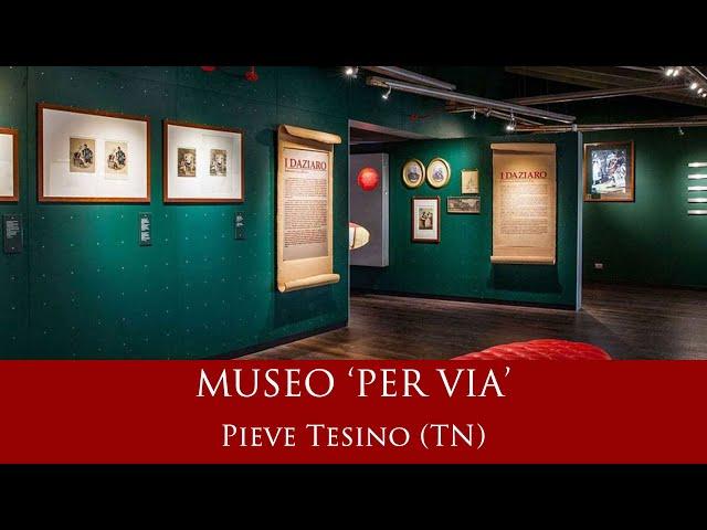 Per Via - Museo delle Stampe e dell'Ambulantato - Pieve Tesino (TN)