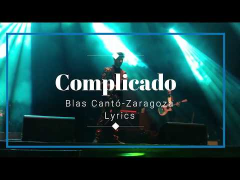 Complicado-Lyrics (Blas Cantó)
