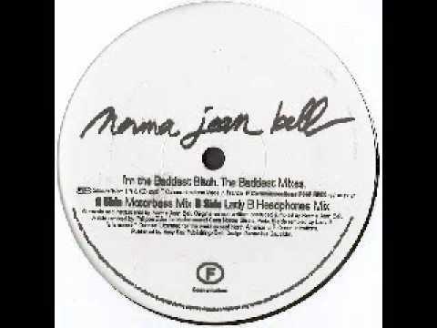 Norma Jean Bell - Baddest Bitch (Motorbass Mix)