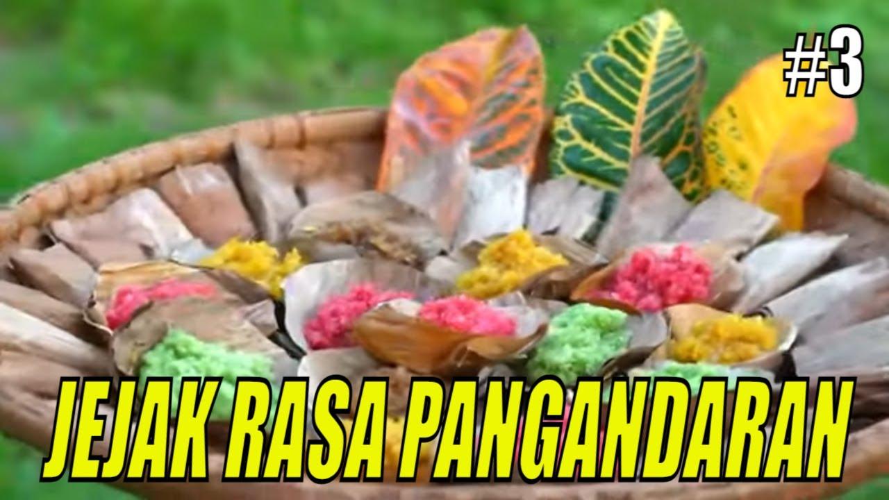 JEJAK ANAK NEGERI | JEJAK RASA PANGANDARAN (29/07/21) Part 3