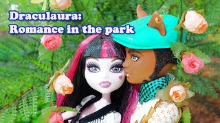 Monster High Draculaura: Romance in the park (stop motion)