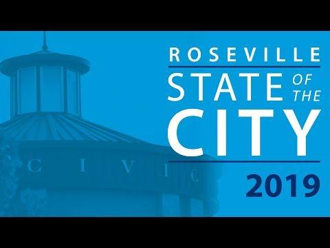 City Of Roseville, CA - 2019 Roseville State Of The City Address