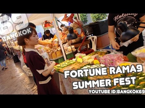 STREET FOOD / SUMMER FEST / FORTUNE TOWN /RAMA9