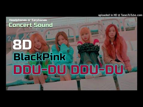 🔈  [CONCERT SOUND 8D]  BLACKPINK - DDU-DU DDU-DU with Fanthant
