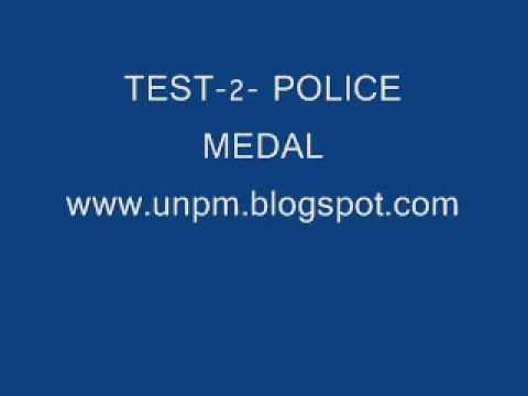 "AUDIO TAPE TEST # TWO, ""POLICE MEDAL"" www.unpm.blogspot.com.wmv"