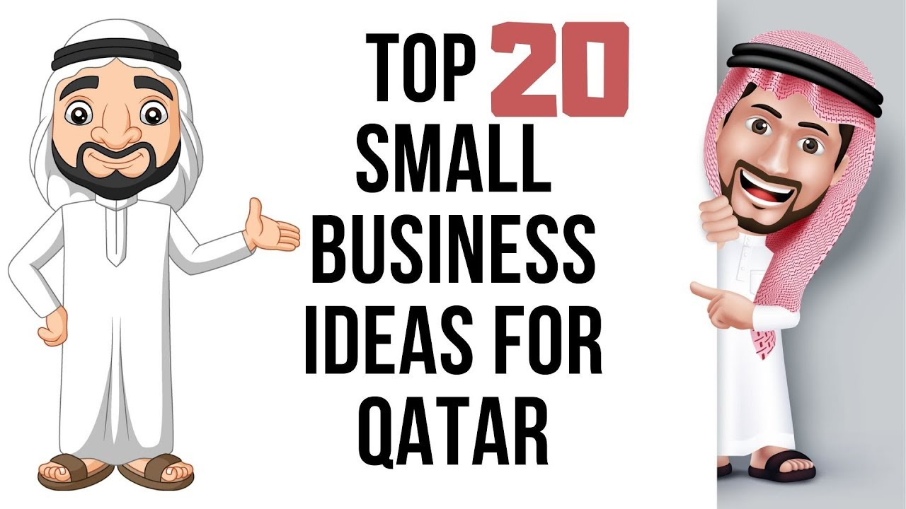 Best Business Ideas For Smalltown 2020 Top 20 Small Business Ideas in Qatar for 2020   YouTube
