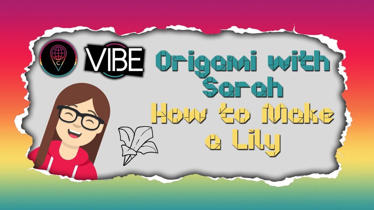 Origami with Sarah: How to Make a Lily