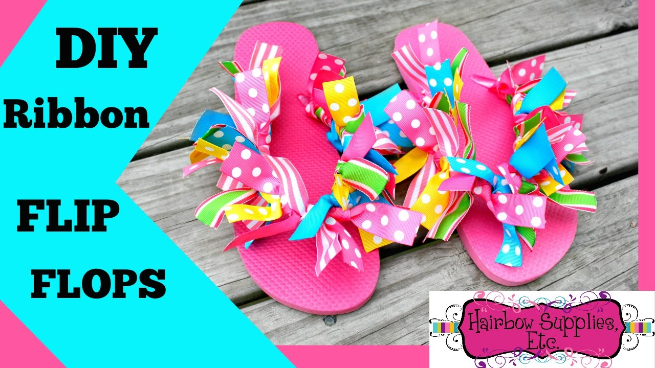 28023171d1cb7e DIY Ribbon Flip Flops - Hairbow Supplies