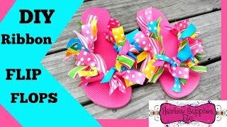 DIY Ribbon Flip Flops - Hairbow Supplies, Etc.