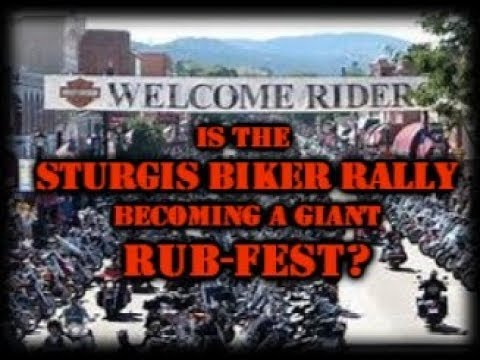 Is the Sturgis Biker Rally Becoming a Giant RUB-fest?