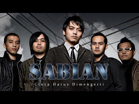 Sabian - Cinta Harus Dimengerti   Official Video