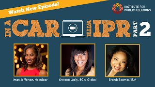 In A Car with IPR | Brandi Boatner, Iman Jefferson, and Kristena Lucky -- Part Two